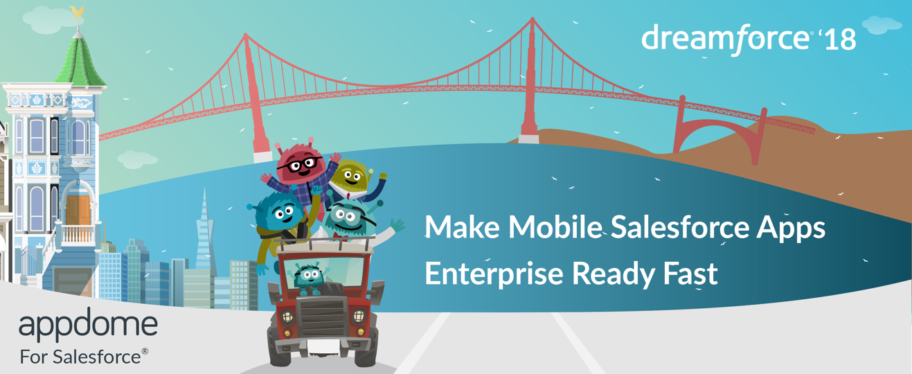 Make Mobile Salesforce Apps Enterprise Ready Fast