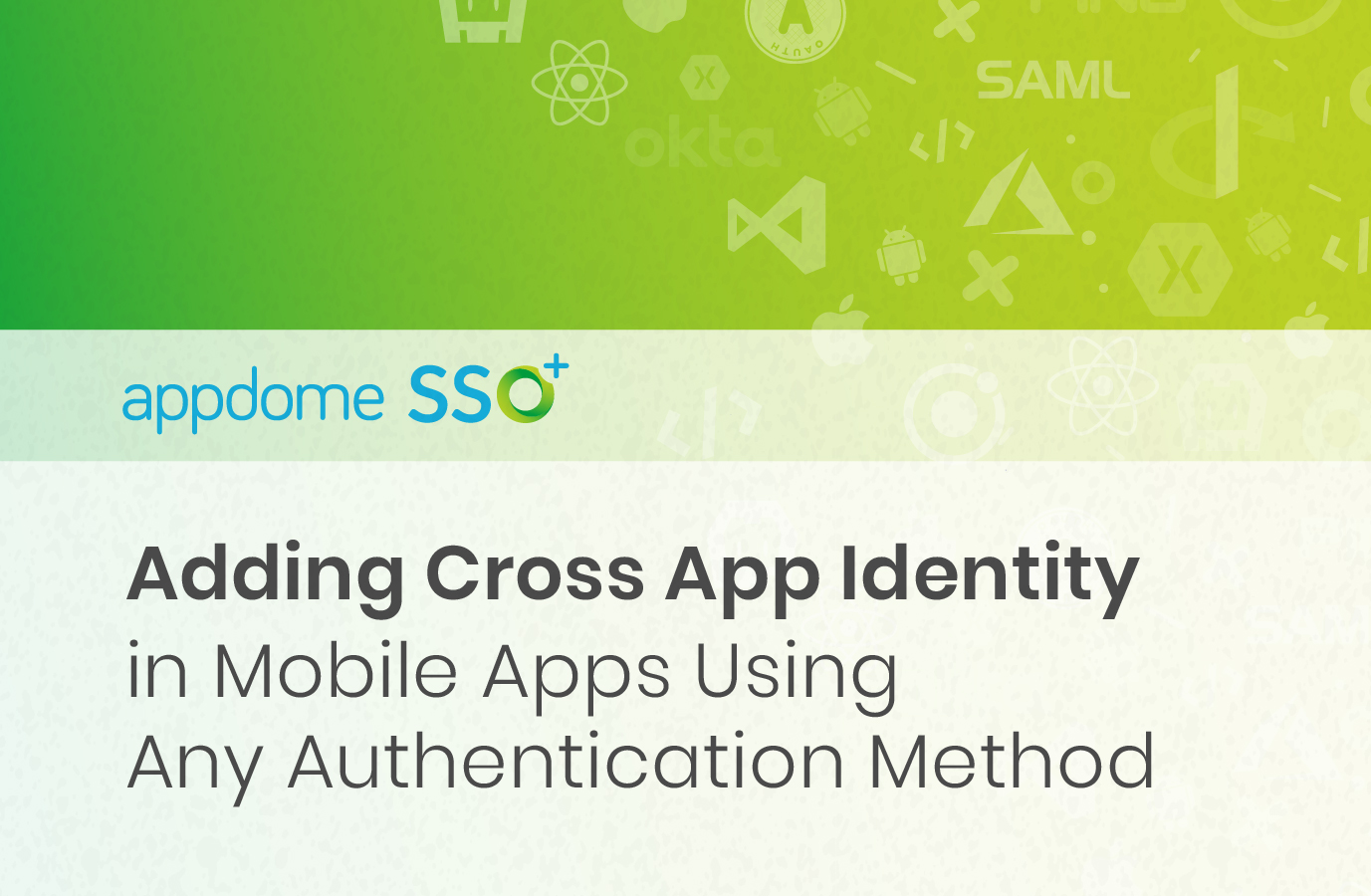 Appdome SSO cross app ID for shared authentication state across mobile apps