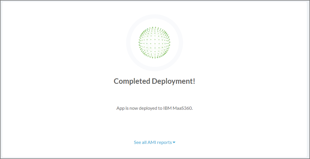 Maas360 automatic deployment successful