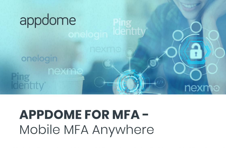 Appdome for MFA - Mobile MFA Anywhere