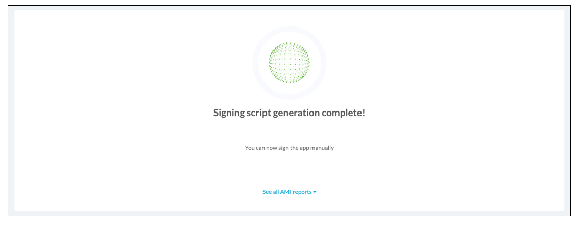 successful build message - Appdome Private Signing Script