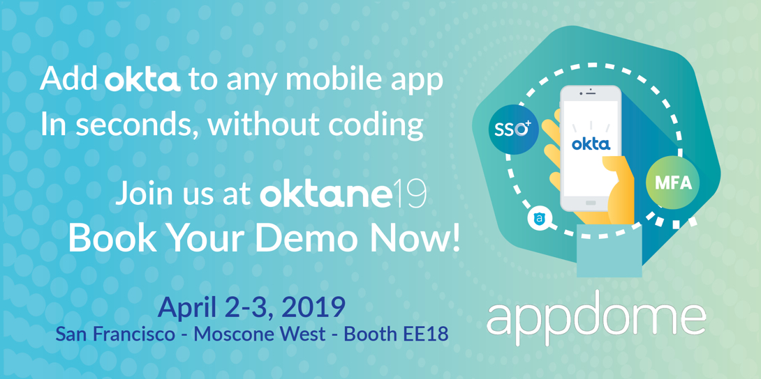 Meet Appdome at Oktane19