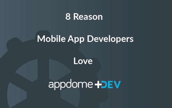 Mobile App Developers Love Appdome-DEV