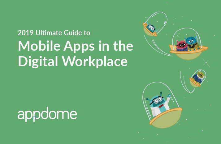 Mobile Apps in the Digital Workplace Appdome