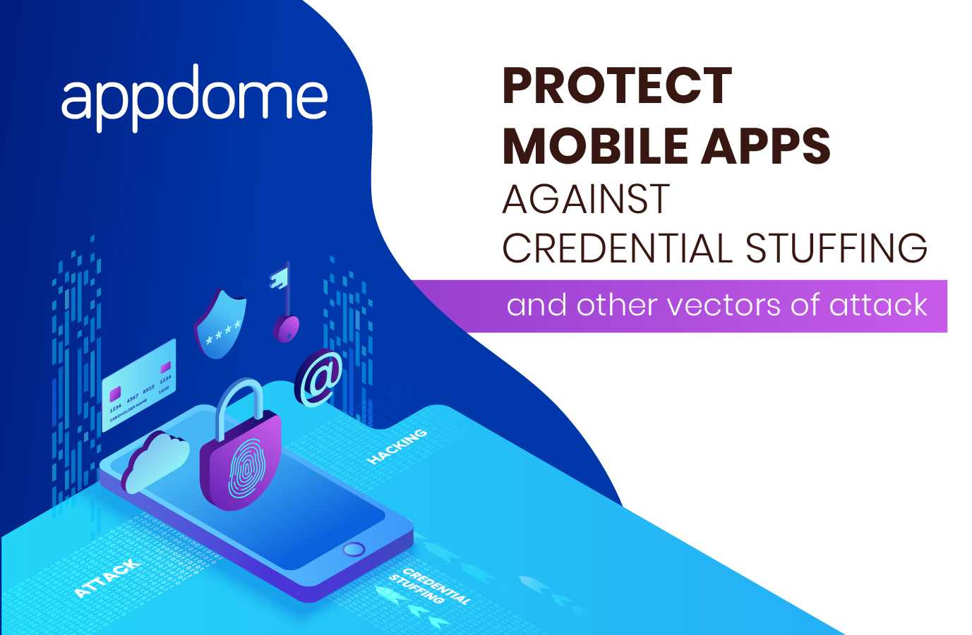 Protect Mobile Apps Against Credential Stuffing Attacks