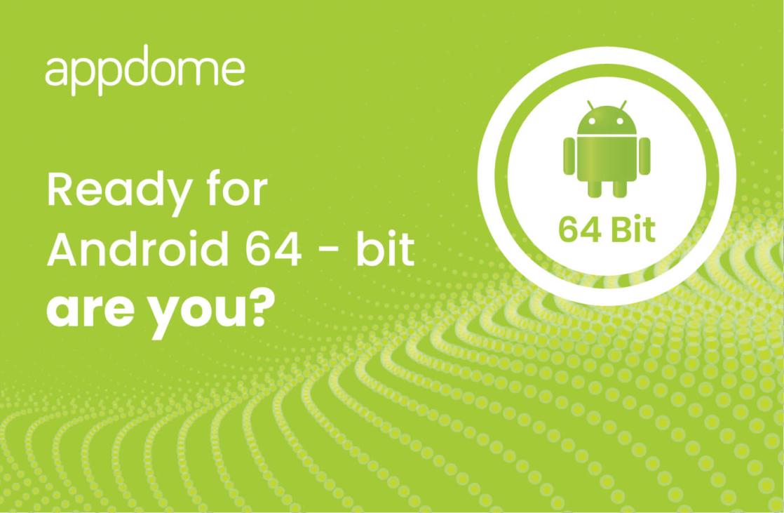 Andoid 64-Bit Banner | Appdome