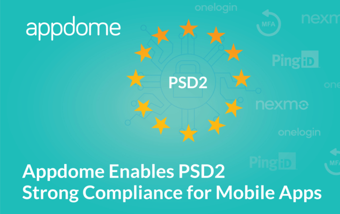 Appdome enables PSD2 compliance for mobile apps