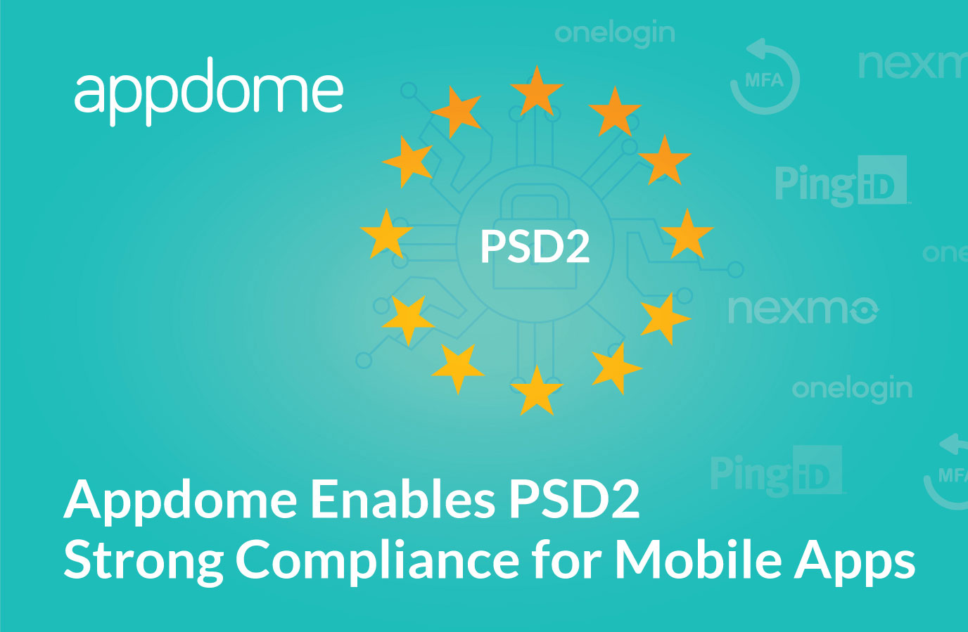Appdome enables PSD2 compliance in mobile apps