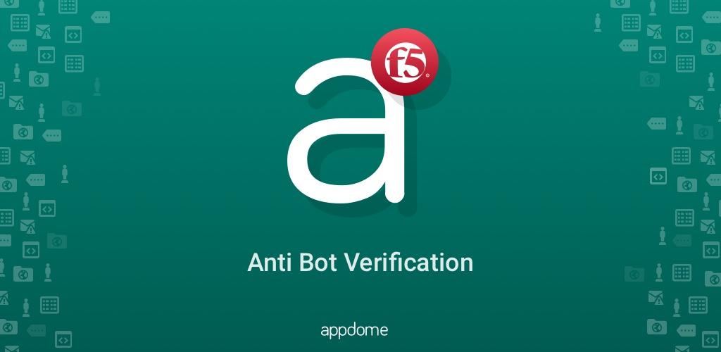 Validating the F5 BIG-IP Anti-Bot Configuration