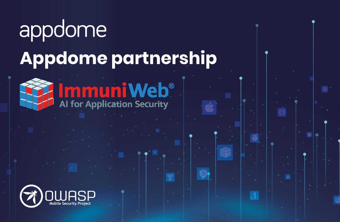 Immuniweb appdome partnership