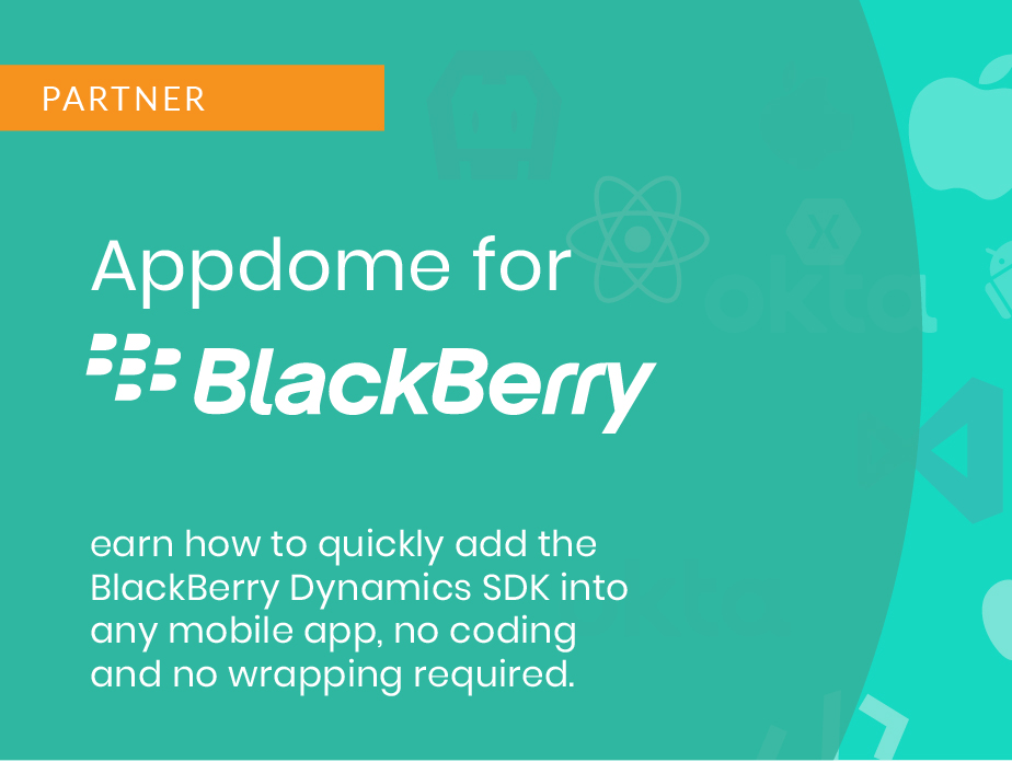 BlackBerry Dynamics Integration
