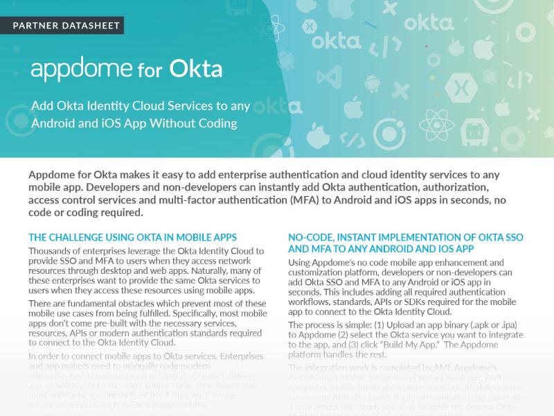 No-code Okta Identity Cloud, Okta SSO and Okta MFA for Mobile Apps