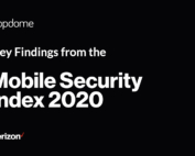 Key Findings from the Verizon Mobile Security Index by Appdome