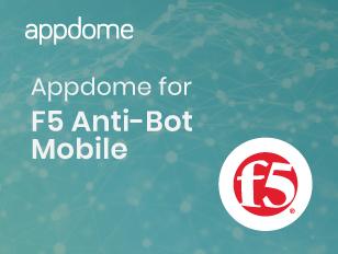 Appdome for F5 Anti - Bot