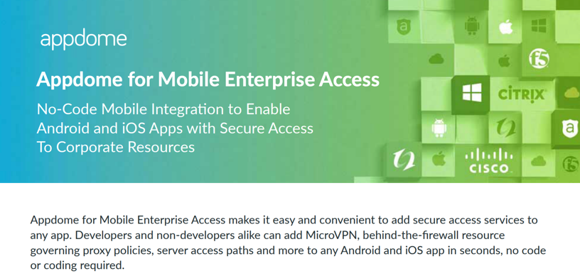 Appdome for Mobile Enterprise Access and MicroVPN datasheet preview