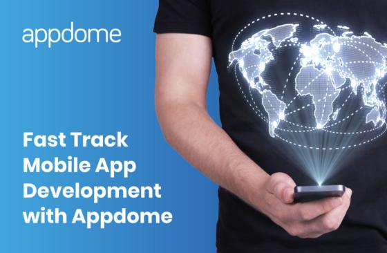 Appdome Fast Track Mobile App Development