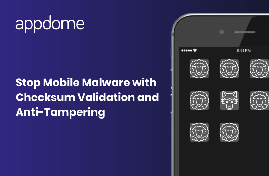 Stop Mobile Malware with Appdome