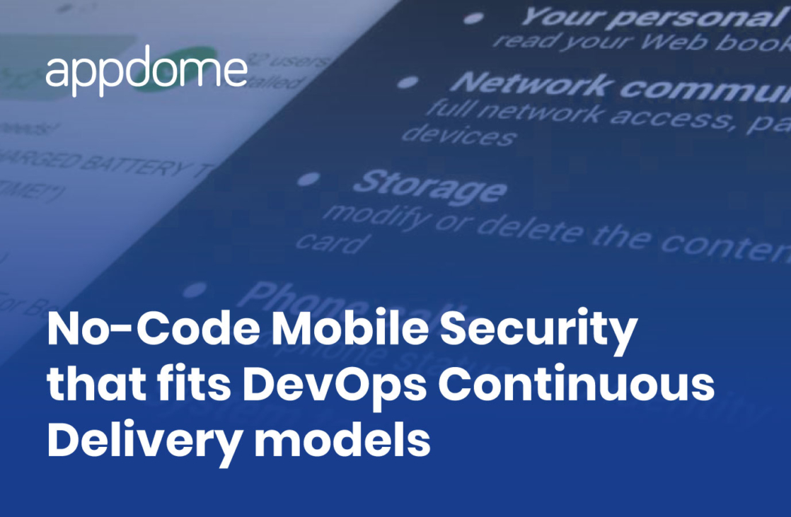 Appdome offers no-code mobile security that fits DevOps CI/CD models
