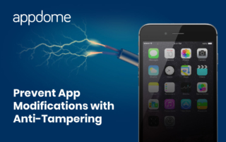 Prevent App Modifications with Anti-Tampering on Appdome
