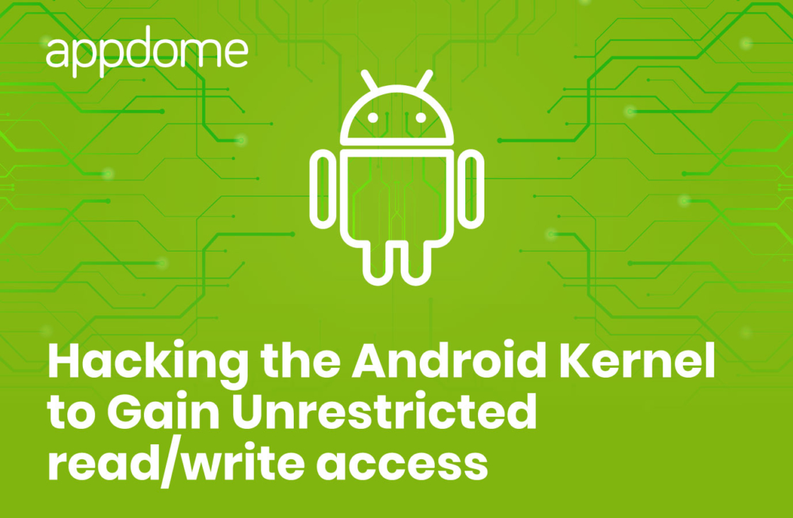How to Prevent Android Kernel hacking using Appdome