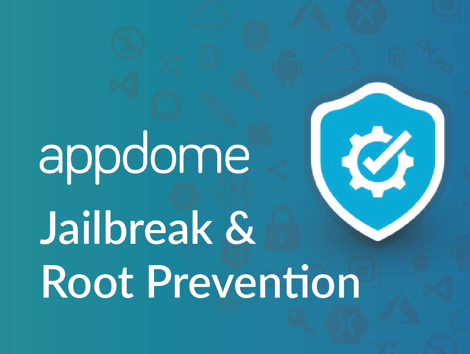 Appdome Jailbreak and Root Prevention Square