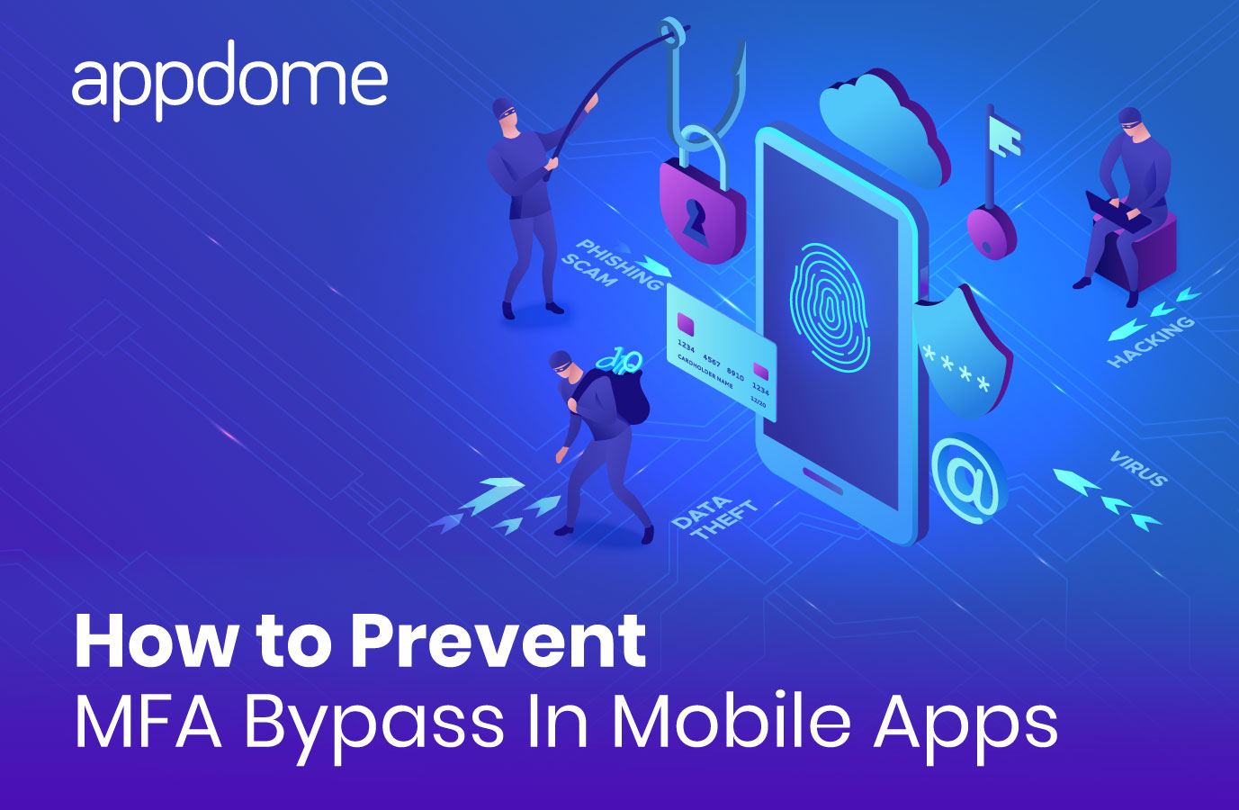 How to Prevent MFA Bypass in Mobile Apps with Appdome