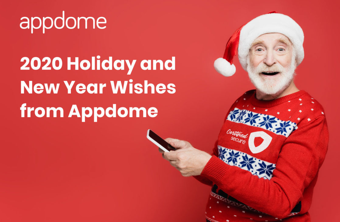 Appdome 2020 Holiday and New Year Wishes