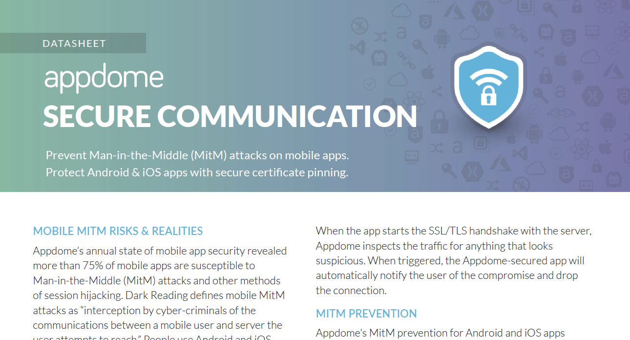Appdome Secure Communications prevents MitM attacks and protects apps with secure certificate pinning