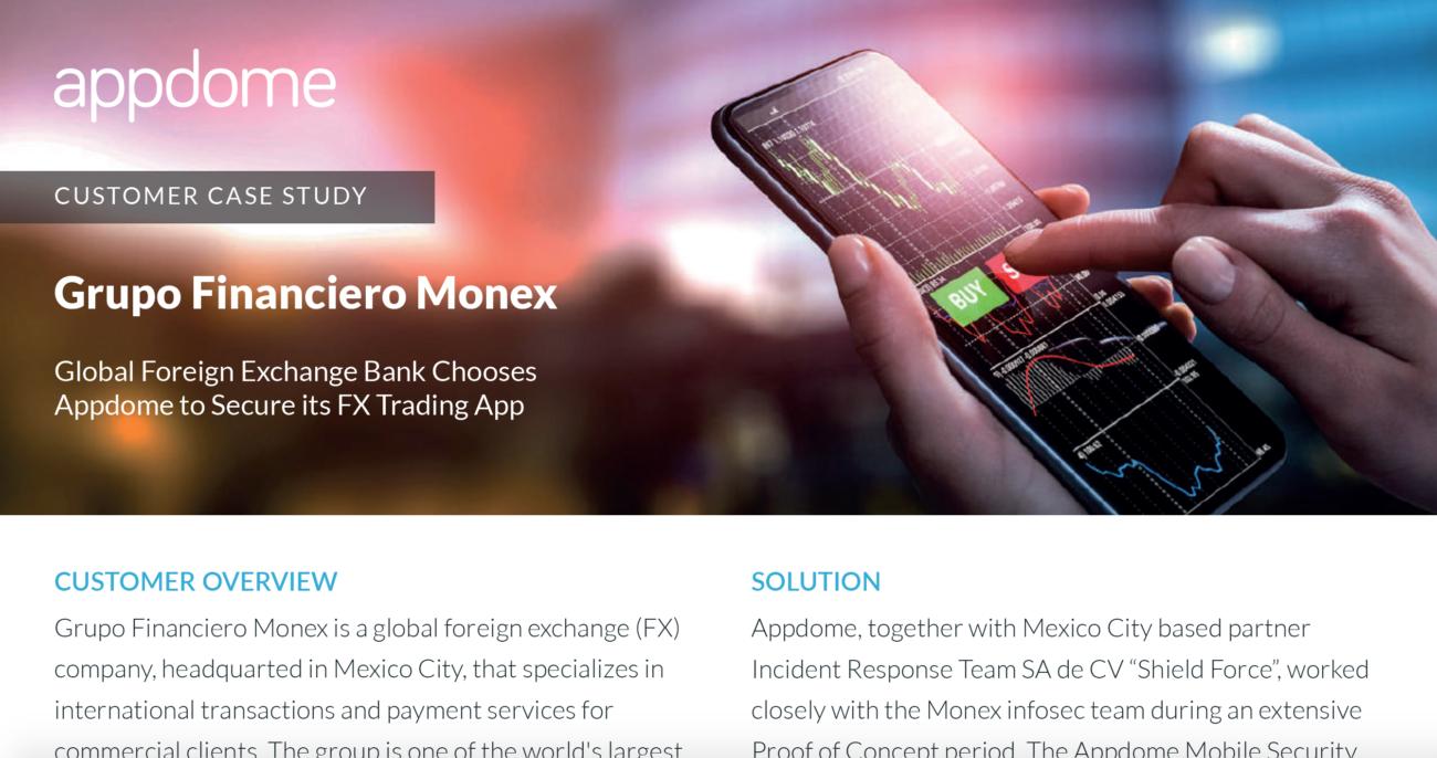 Monex, an Appdome Case Study