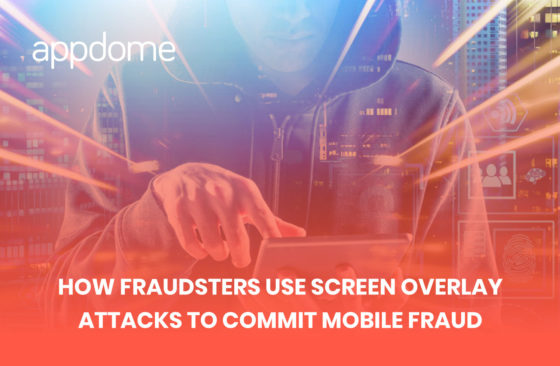 how fraudsters use screen overlay attacks to commit fraud