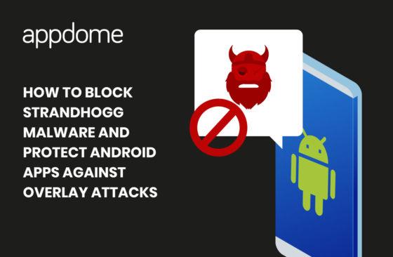 How-to-Block-StrandHogg-Malware-using-Appdome