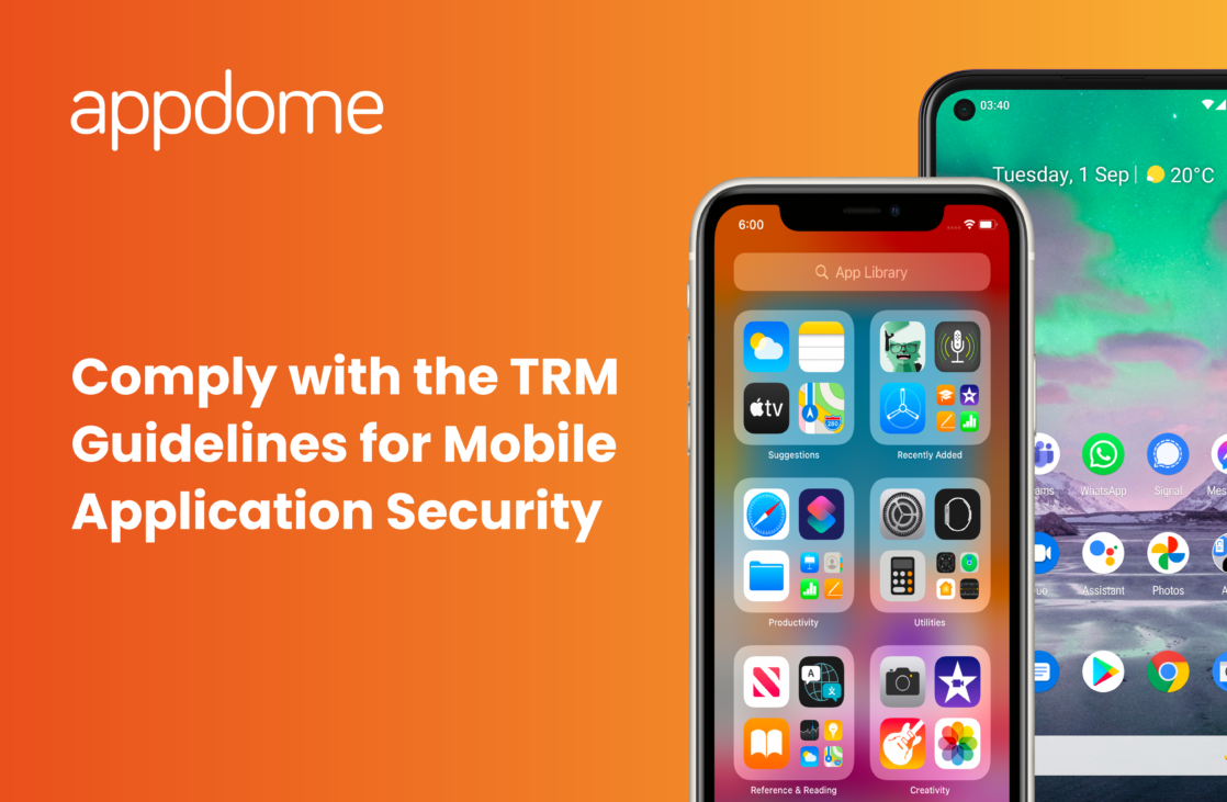 how to comply with TRM guidelines for mobile application security using Appdome
