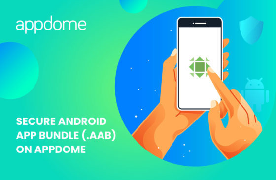 Secure Android App Bundle aab on Appdome without coding