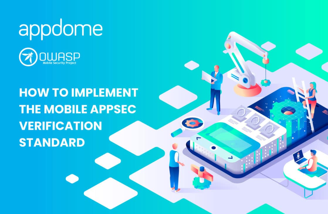 How to Implement the Mobile AppSec Verification Standard using Appdome