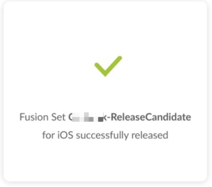 successful release fusion set message