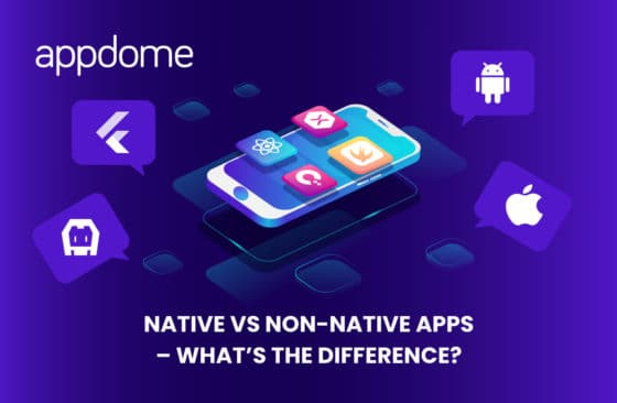 Blog Native Vs Non Native Apps – What's The Difference