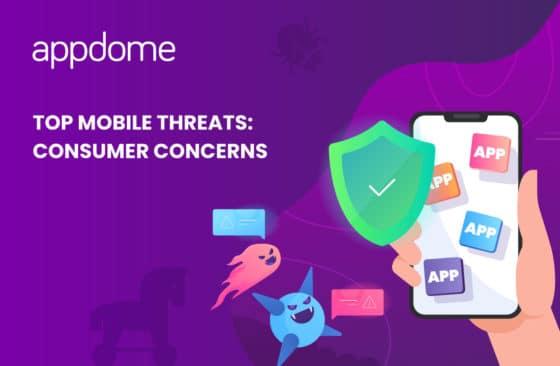 Blog Top Mobile Threats Consumer Concerns